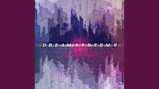 Dedication de Dream System 8