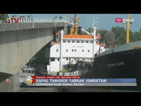 Terseret Arus, Kapal Tanker Tabrak di Jembatan Barelang Batam - BIP 24/01