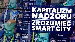 Zrozumieć Smart City: Kapitalizm Nadzoru