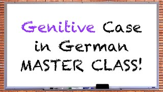 German Genitive Case Master Class - Everything You Will Ever Need To Know