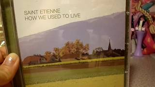 SAINT ETIENNE CD HOW WE USED TO LIVE UNBOXING