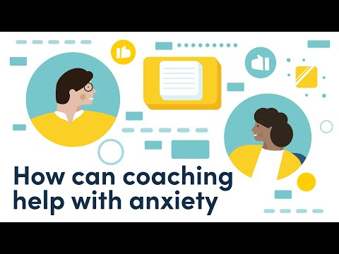 Anxiety Coaching - how coaching can help anxiety