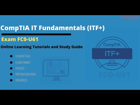 How to prepare for CompTIA IT Fundamentals (ITF+) (FCO-U61 ...