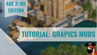 Age of Empires 2 TUTORIAL: How to make AoE2 HD Look Amazing (Graphics Mods)