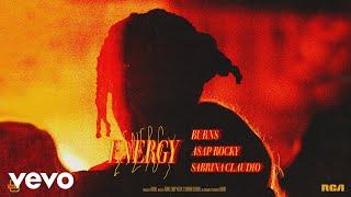 Burns A$ap Rocky  Sabrina Claudio Energy