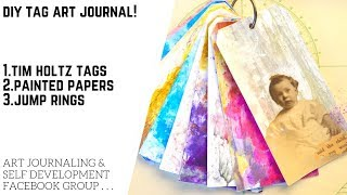 DIY Tag Art Journal With Tim Holtz Tags & Painted Papers!