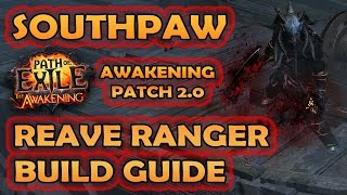 Path of Exile: SOUTHPAW REAVE RANGER - Full Build Guide - High DPS  Fast Warbands / Softcore Build
