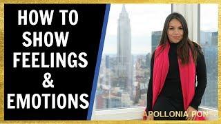 How To Show Feelings Responsibly! Eliminate HEARTBREAK!