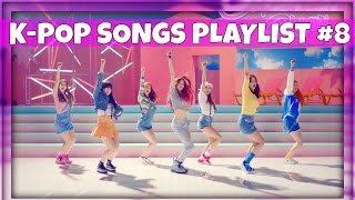 K-POP SONGS PLAYLIST OF THE WEEK! • #8