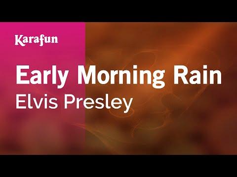 Early Morning Rain - Elvis Presley   Karaoke Version   KaraFun