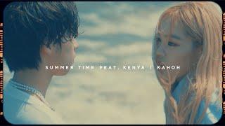 KAHOH - Summer Time feat. KENYA (OFFICIAL VIDEO)