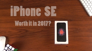 iPhone SE: worth it in 2017? - dooclip.me
