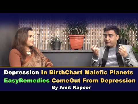 Depression In BirthChart|Malefic Planets|EasyRemedies ComeOut From Depression| #ASTROLOGERAMITKAPOOR