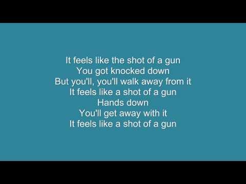 Shot of a gun - Kane (lyrics)