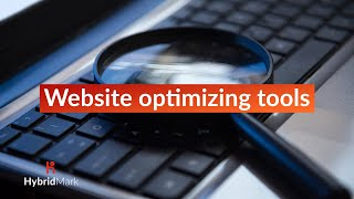 5 Best Website Optimizing Tools - Website Optimizing Softwares