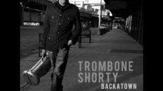 Trombone Shorty - One Night Only (The March)