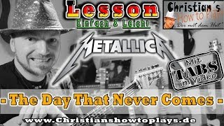 How to Play Metallica THE DAY THAT NEVER COMES [Cleanriff] Tab Chords Tutorial Lesson [HD] Deutsch