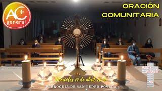 14/Abril-20:30: Adoración de Acción Católica