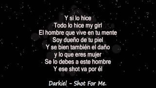 Darkiel   Shot For Me    Audio & Letra ♪ ♫