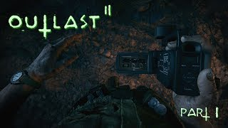 PLAYING OUTLAST 2 FOR THE FIRST TIME