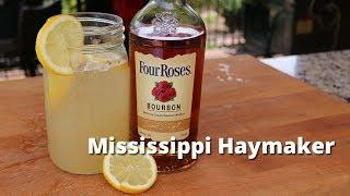 Mississippi Haymaker Bourbon Cocktail | Bourbon Drink Recipe
