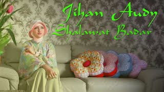 Jihan Audy - Shalawat Badar (Official Music Video)