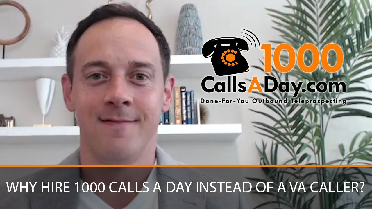 Why Hire 1000 Calls a Day Instead of a VA Caller?