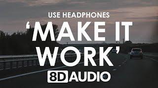 Blewbird   Make It Work (feat. Malou) (8D AUDIO) 🎧