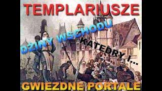 Templariusze,dżiny wschodu,katedry i gwiezdne portale, Marek Taran cz.5
