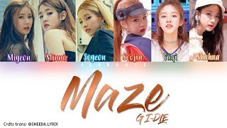 (G)I-DLE ((여자) 아이들) - 'Maze' [Color Coded Lyrics] Han|Rom|Eng