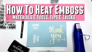 Everything You Need To Know To Start Heat Embossing With Embossing Powder Uses,Beginners Guide