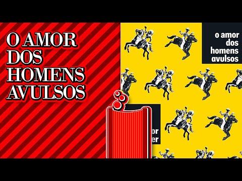 Literatorios #075 - O Amor Dos Homens Avulsos