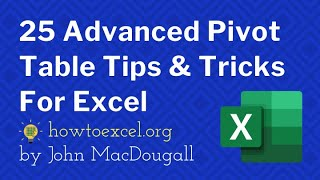 ☑️ Top 25 Advanced Pivot Table Tips & Tricks For Microsoft Excel