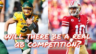Will the 49ers Have a Real Quarterback Competition This Offseason?