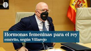 """Villarejo: """"Al rey emérito le inyectaron hormonas femeninas para rebajarle la libido"""""""
