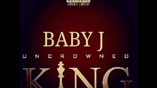 BABY J - FREAK SHOW (FEAT. 2 CHAINZ & MEEK MILLZ) - UNCROWNED KING
