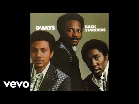 The O'Jays – Back Stabbers (Audio)