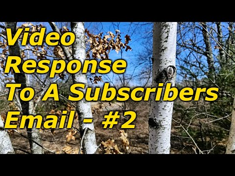 Video Response To A Subscribers Email – #2
