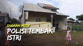 Dugaan Motif Oknum Polisi di Jeneponto Tembak Istri dan Seorang Anggota TNI