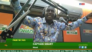 DWASO NSEM FABƐWƆSO WITH CAPTAIN SMART ON ADOM FM (13-5-19)