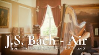 "J.S. Bach - ""Air"" from Orchestral Suite No. 3, BWV 1068 // Amy Turk, Harp"