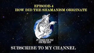 "EPISODE-04 /HOW DID THE ""SHAMANISM"" ORIGINATE""// IN ABO TANI ETHNIC TRIBES"