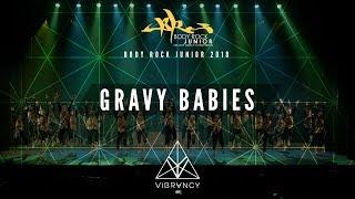 [1st Place] GRaVy Babies | Body Rock Junior 2018 [@VIBRVNCY 4K]