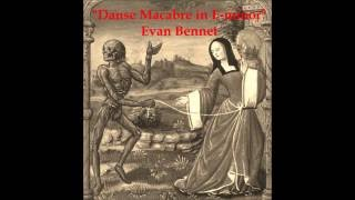 Danse Macabre in E-minor, for not-Acoustic Guitar [Evan Bennet, 9.6.2016]