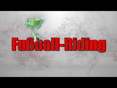 Fußball-Riding