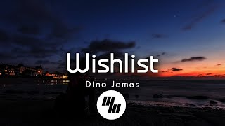 Dino James - Wishlist (Lyrics) feat. Kaprila - YouTube