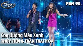 PBN 98   Trần Thái Hòa & Thủy Tiên - Con Đường Màu Xanh