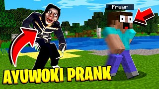 Trolling as THE AYUWOKI in Minecraft! *GAME DELETED* - Funny Pranking Minecraft Moments