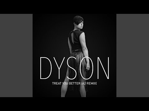 Treat You Better (A2 Remix) Mp3
