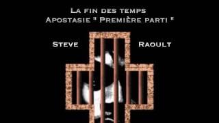 """LA FIN DES TEMPS """"APOSTASIE"""" - 1ère Partie"""